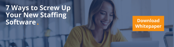 7 Ways to Screw Up Your New Staffing Software 2